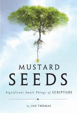 Mustard Seeds (Paperback)