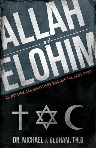 Allah and Elohim (Paperback)