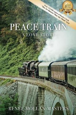 Peace Train, a Love Story (Paperback)