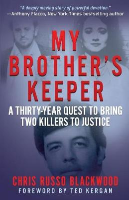 My Brother's Keeper: A Thirty-Year Quest to Bring Two Killers to Justice (Paperback)