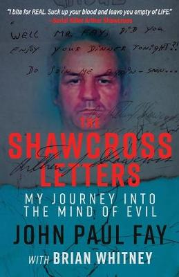 The Shawcross Letters: My Journey Into the Mind of Evil (Paperback)