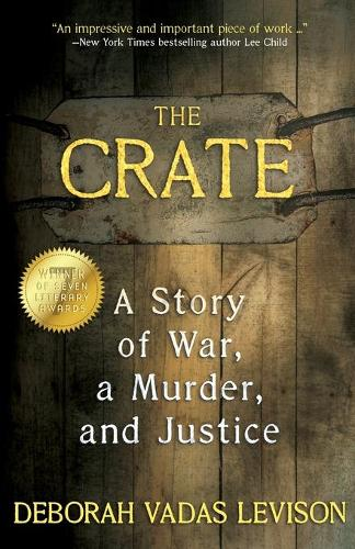 The Crate: A Story of War, a Murder, and Justice (Paperback)