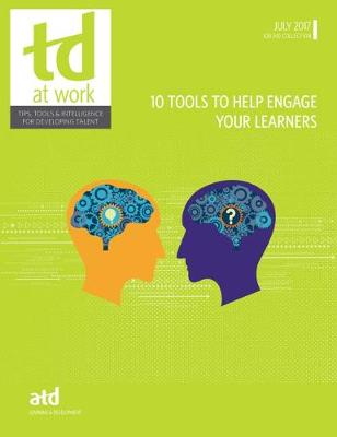 10 Tools to Help Engage Your Learners - TD at Work (formerly Infoline) (Paperback)
