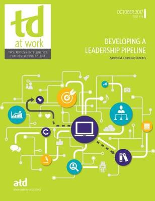Developing a Leadership Pipeline - TD at Work (formerly Infoline) (Paperback)