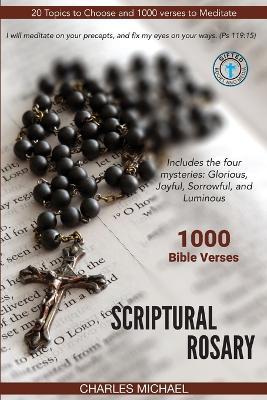 Scriptural Rosary: 1000 Bible Verses (Paperback)