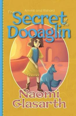 The Secret of the Dooaglin - Amme and Rishard 1 (Paperback)