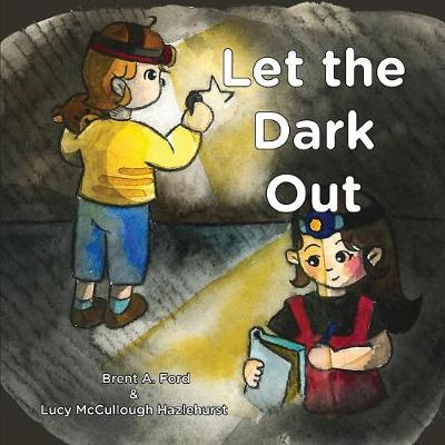 Let the Dark Out (Paperback)
