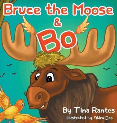 Bruce the Moose and Bo (Hardback)