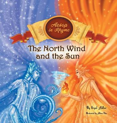 The North Wind and the Sun (Hardback)
