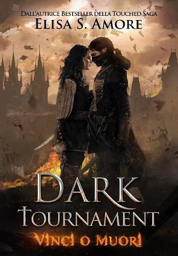 Dark Tournament: Vinci O Muori - Dark Tournament 1 (Hardback)