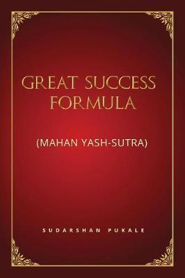 Great Success Formula for Life: (mahan Yash-Sutra) (Paperback)