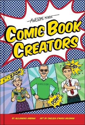Awesome Minds: Comic Book Creators (Hardback)