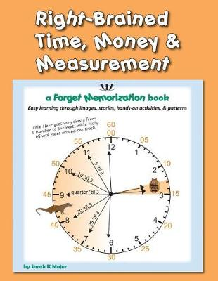Right-Brained Time, Money, & Measurement (Paperback)
