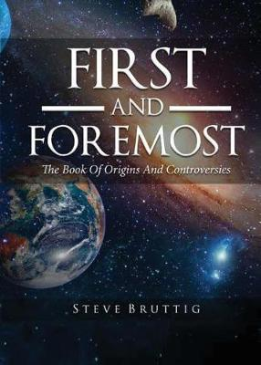 First and Foremost: The Book of Origins and Controversies (Paperback)