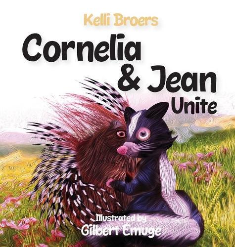 Cornelia and Jean Unite (Hardback)