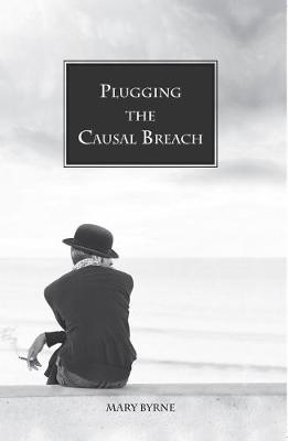 Plugging the Causal Breach (Paperback)