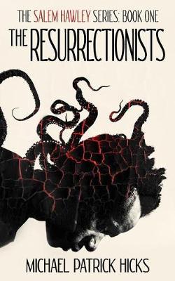 The Resurrectionists - Salem Hawley 1 (Paperback)