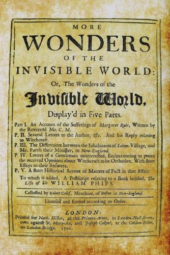 More Wonders of the Invisible World (Paperback)