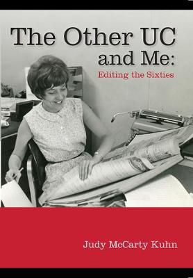 The Other UC and Me - Editing the Sixties (Paperback)