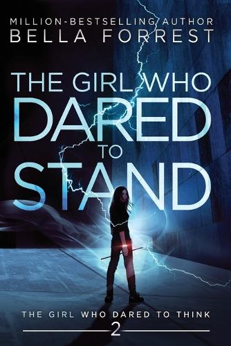 The Girl Who Dared to Think 2: The Girl Who Dared to Stand - Girl Who Dared to Think 2 (Paperback)