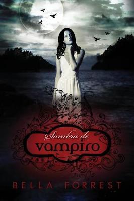 Sombra de Vampiro - Sombra de Vampiro 1 (Paperback)