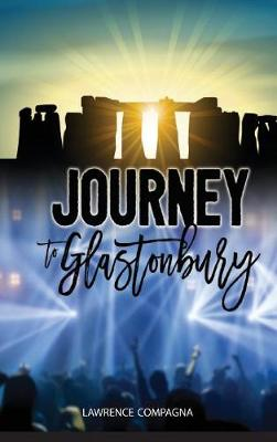 Journey to Glastonbury (Hardback)