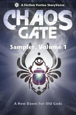 Chaos Gate: Sampler, Volume One (Paperback)