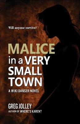 Malice in a Very Small Town - Wiki Danser 2 (Paperback)