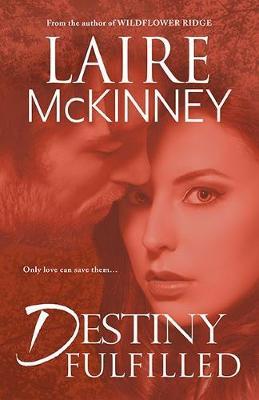 Destiny Fulfilled (Paperback)