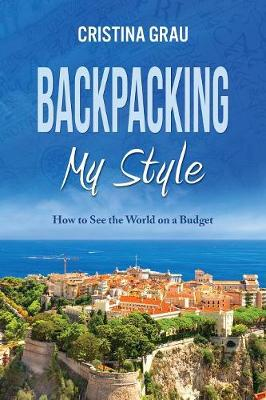 Backpacking My Style (Paperback)