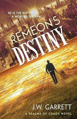 Remeon's Destiny - Realms of Chaos (Paperback)