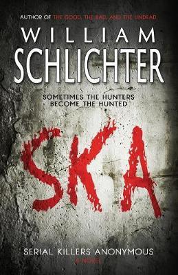 Ska: Serial Killers Anonymous (Paperback)