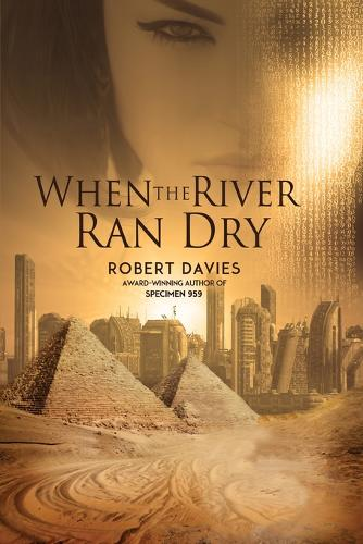 When the River Ran Dry (Paperback)