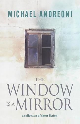 The Window Is a Mirror (Paperback)