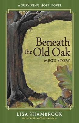 Beneath the Old Oak - Surviving Hope 2 (Paperback)