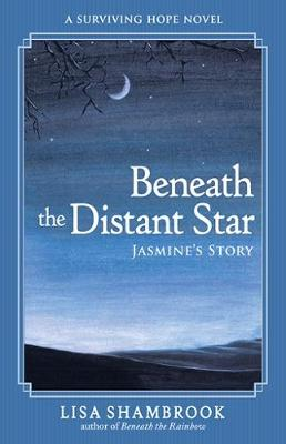 Beneath the Distant Star - Surviving Hope 3 (Paperback)