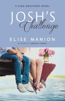 Josh's Challenge - King Brothers 3 (Paperback)