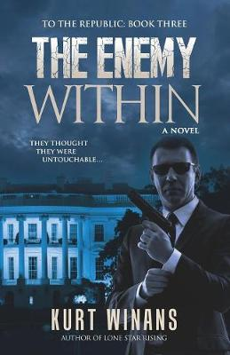 The Enemy Within - To the Republic 3 (Paperback)