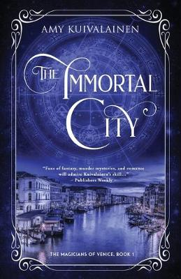 The Immortal City - The Magicians of Venice 1 (Paperback)