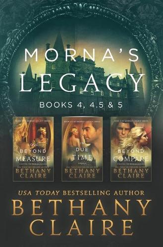 Morna's Legacy: Books 4, 4.5, & 5: Scottish, Time Travel Romances - Morna's Legacy Collections 2 (Paperback)