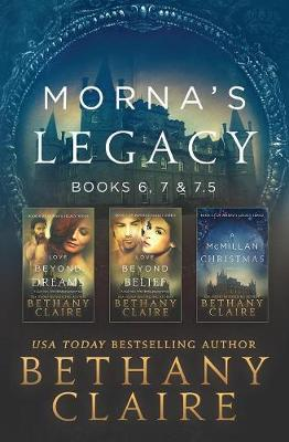 Morna's Legacy: Books 6, 7, & 7.5: Scottish, Time Travel Romances - Morna's Legacy Collections 3 (Paperback)