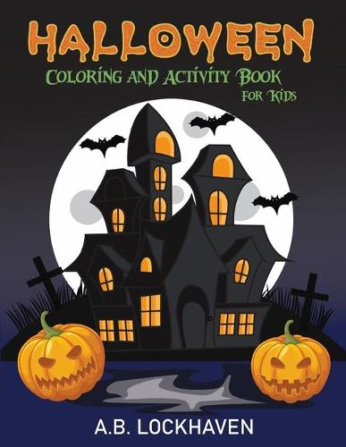 Halloween Coloring and Activity Book for Kids (Paperback)