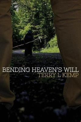 Bending Heaven's Will (Paperback)