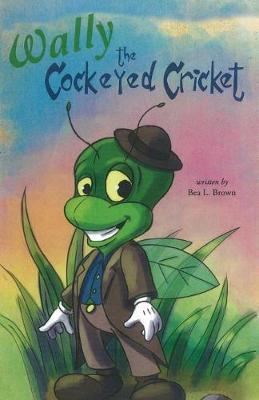Wally the Cockeyed Cricket (Paperback)