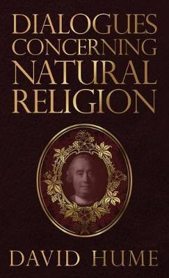 Dialogues Concerning Natural Religion (Hardback)