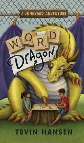 Word Dragon - Junkyard Adventures 1 (Hardback)