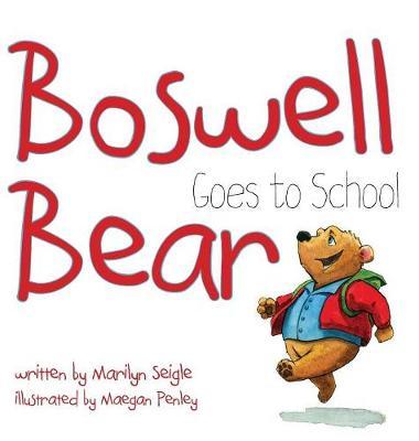 Boswell Bear Goes to School (Hardback)