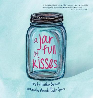 A Jar Full of Kisses (Hardback)