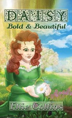 Daisy, Bold & Beautiful (Hardback)