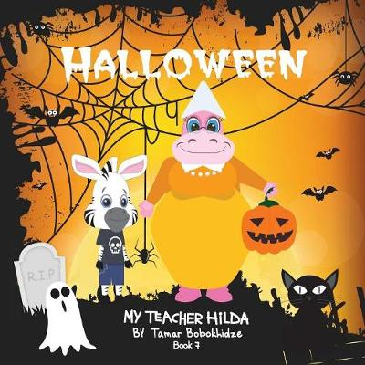 Halloween - My Teacher Hilda 7 (Paperback)